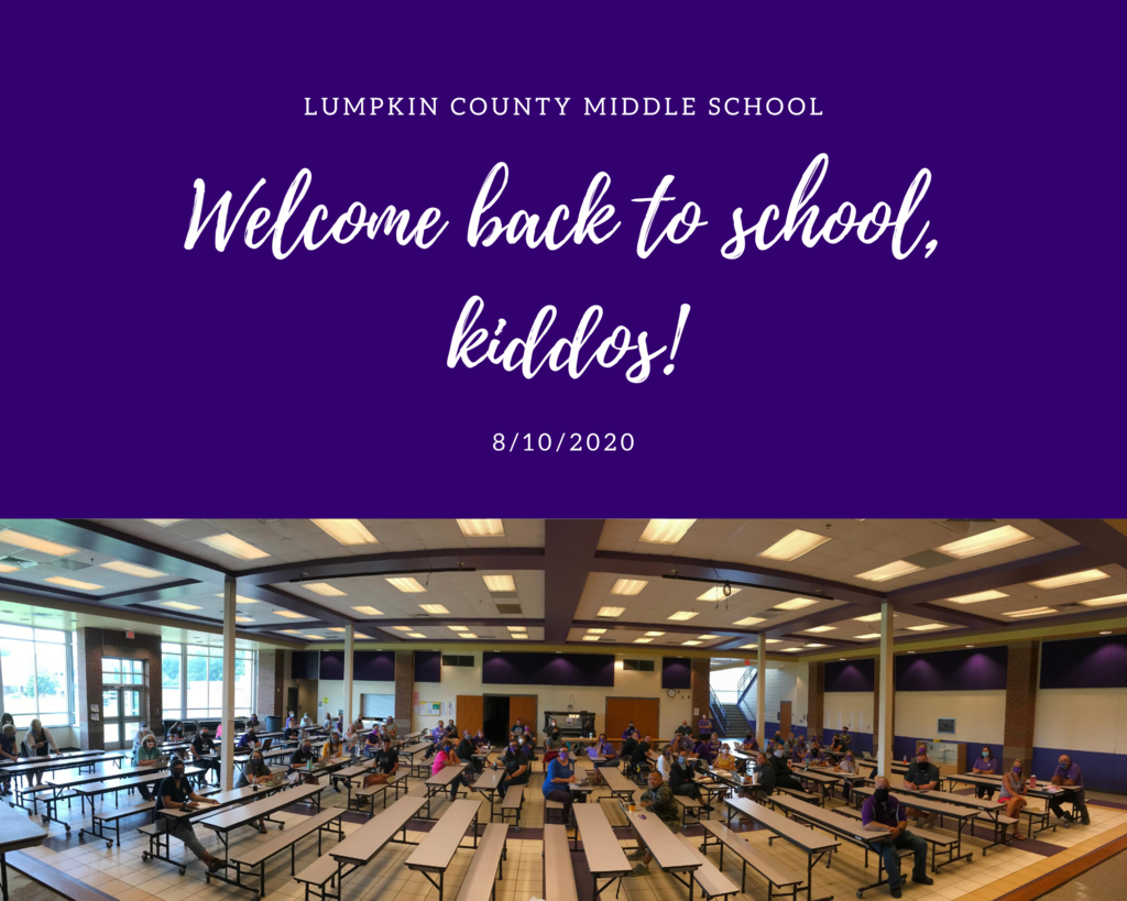 LCMS: Welcome back to school, kiddos! 8.10.20